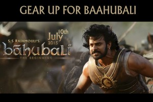 Gear Up for Baahubali