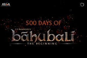 500 days Of Baahubali