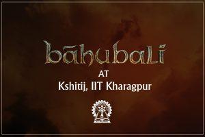 Baahubali at Kshitij, IIT Kharagpur