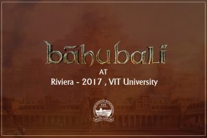 ​Baahubali ​at​ VIT University