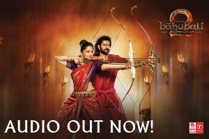 Baahubali 2 Audio OUT!!