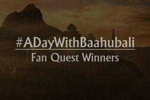 #ADayWithBaahubali WINNERS ALERT!