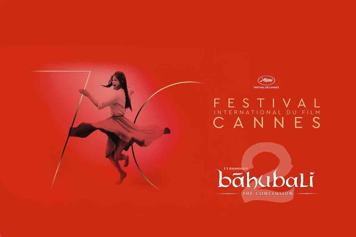 Baahubali at Cannes Film Festival 2017